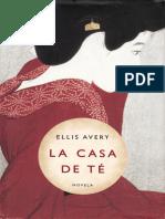 La Casa de Te [13893] - Ellis Avery