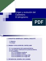 Origen y Evolución Del Castellano. El Bilingüismo