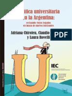 Chiroleu, Suasnabar & Rovelli 2012 Politica Universitaria en Argentina, Revisando Viejos Legados en Busca de Nuevos Horizontes