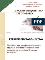 Curso Taller Saneamiento Predios-SESION III_PRESCRIPCIÓN ADQUISITIVA DE DOMINIO.pdf