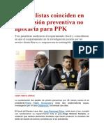 Especialistas coinciden en que prisión preventiva no aplicaría para PPK