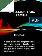 Resgatando Sua Família 2