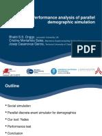 Performance Analysis of Parallel Demographic Simulation