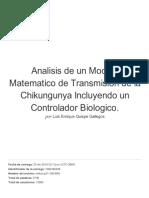 Analisis de Un Modelo Matematico de Transmision de La Chikungunya Incluyendo Un Controlador Biologico.