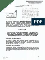 PL 2699 Ley que deroga los Decretos Supremos 029, 030, 031-2017-EM, y los Decretos Supremos 006, 007, 008, 009 y 010-2018-EM, que aprueban contratos de licencia de exploración y explotación de hidrocarburos en los lotes Z-61, Z-62, Z-63, Z-64, Z-65, Z-66, Z-67 y Z-68
