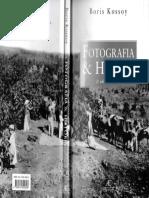 KOSSOY- B. Historia e Fotografia - Cap. Fotografia e Historia