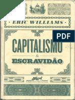 Capitalismo & Escravidão  - Eric  Williams.pdf