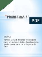 PROBLEMAS 8°.pptx