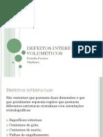 DEFEITOS INTERFACIAIS E VOLUMÉTICOS.pptx
