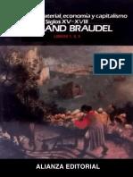 Braudel, Fernand. - Civilización material, econ. y capitalismo, s. XV-XVIII. 1, 2 y 3.pdf