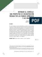 REPENSAR EL CURRICULO. UNA PERSPECTIVA DE DECONSTRUCIÓN DE LOS MUNDOS SIMBÓLICOS E IMAGINARIOS 9.14.33 11.16.56 a.m. 11.17.33 a.m.