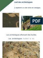 Traces Passe Seance 2 Presentation Le Travail Des Archeologues