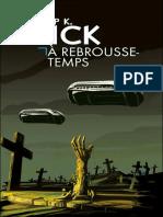 Dick,Philip K.-a Rebrousse-temps - Sci Fi
