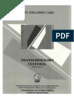 Transformación Cultural - Raúl Edgardo Caro