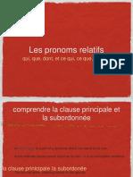 Les Pronoms Relatifs - Qui, Que, Dont, Ce Qui, Ce Que, Ce Dont