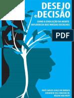 De MORAIS, Junca - Desejo e Decisão, Como a Evolução Da Mente Influencia Nossas Escolhas