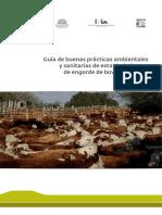 Guia de Buenas Practicas Ambientales y Sanitarias de Establecimientos de Engorde de Bovinos a Corral