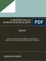 El Movimiento Hacia La Organización Basada en Equipo 2