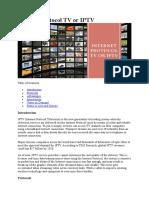 Internet Protocol TV or IPTV