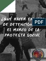 EJP QUE HACER EN CASO DE DTENCION EN EL MARCO DE LA PROTESTA SOCIAL.pdf