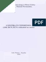CONTRA O CONSENSO LDB DCN PCN E REFORMAS DO ENSINO....pdf