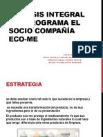 Análisis Integral Del Programa El Socio Compañía Eco-me