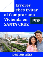 7 Errores que Debes Evitar al Comprar una Vivienda En Santa Cruz