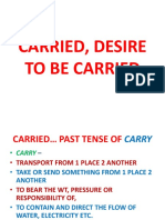 Carried, Desire to Be Carried