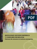 Movilidad socioeconomica y consumo en Bolivia. Patrones de consumo en sectores emergentes.pdf