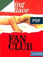 Fan Club - Irving Wallace.pdf