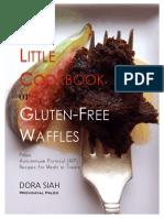 The Little Cookbook of Gluten Free Waffles by Dora Siah.pdf