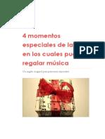 4 Momentos Especiales de La Vida en Los Cuales Puedes Regalar Música
