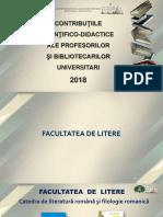 Contribuţiile ştiinţifico-didactice ale profesorilor şi bibliotecarilor universitari 2018 [Resursă electronică]