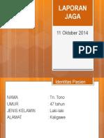 Laporan Jaga 4 (11 Oct 2014).ppt