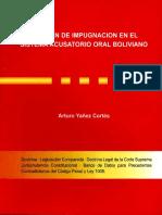 REGIMEN DE IMPUGNACION EN EL SISTEMA ACUSATORIO ORAL BOLIVIANO-ARTURO YAÑEZ CORTEZ.pdf