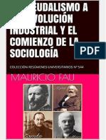 Del Feudalismo a La Revolución Industrial y El Comienzo de La Sociología