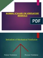 Normal Scalars in Ventilatory Interface