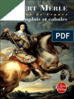 Complots Et Cabales - Merle, Robert
