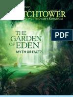 The Garden of Eden. Myth or Fact?