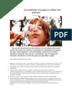 14 Pautas Para Estimular El Juego en Niños Con Autismo