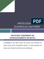 PATOLOGIA DAS GLÂNDULAS SALIVARES