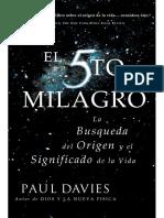El Quinto Milagro, La Búsqueda Del Origen y El Significado de La Vida - Paul Davies