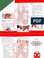 El VIH o Virus de La Inmunodeficiencia Humana Es Un Microorganismo Que Ataca Al Sistema Inmune de Las Personas