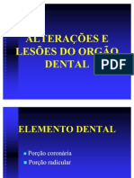 ALTERAÇÕES DO ORGÃO DENTAL