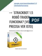 →  StrackBOT 1.5 Robô TRADER 2019 [VOCÊ Precisa VER Isto URGENTE!]