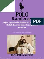 Víctor Zapata, Ana Vargas, Luis Irausquín - ¿Qué Significa La Familia en 2019?, Polo Ralph Lauren Tiene La Respuesta, Parte II