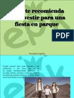 Alexandra Azpúrua - EPK Te Recomienda Como Vestir Para Una Fiesta enParque