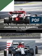 Erick Malpica Flores - Alfa Romeo Necesita Mejorar en Clasificación, Según Räikkönen