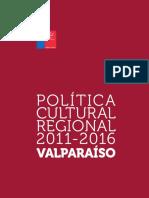 VALPARAISO_Politica-Cultural-Regional-2011-2016_web.pdf