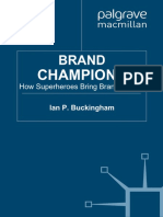 Ian P Buckingham - Brand Champions_ How Superheroes Bring Brands to Life-Palgrave Macmillan (2011).pdf